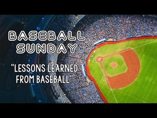 Lessons from Baseball / Vineyard Community Church, Grand Junction, CO