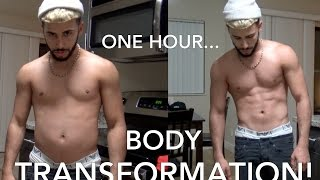 CRAZY ONE HOUR BODY TRANSFORMATION!!!