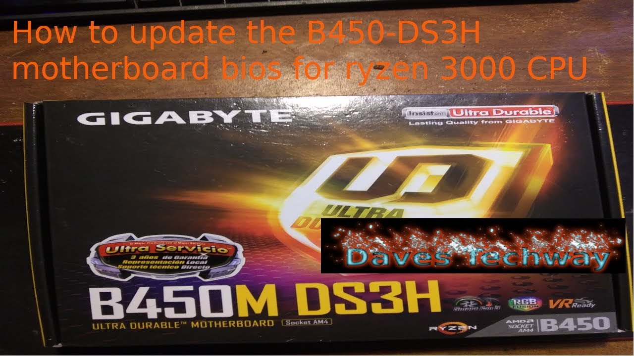 How to update the B450 DS3H motherboard bios for ryzen 3000 CPU