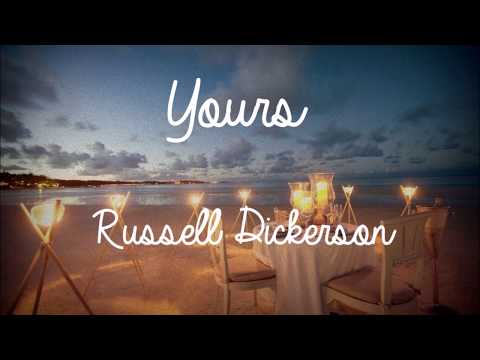 Yours Lyrics  Russell Dickerson