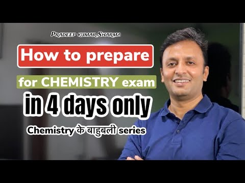 How to Prepare #Chemistry for Class 12 in 4-days. Tips for Exam preparations Class XII