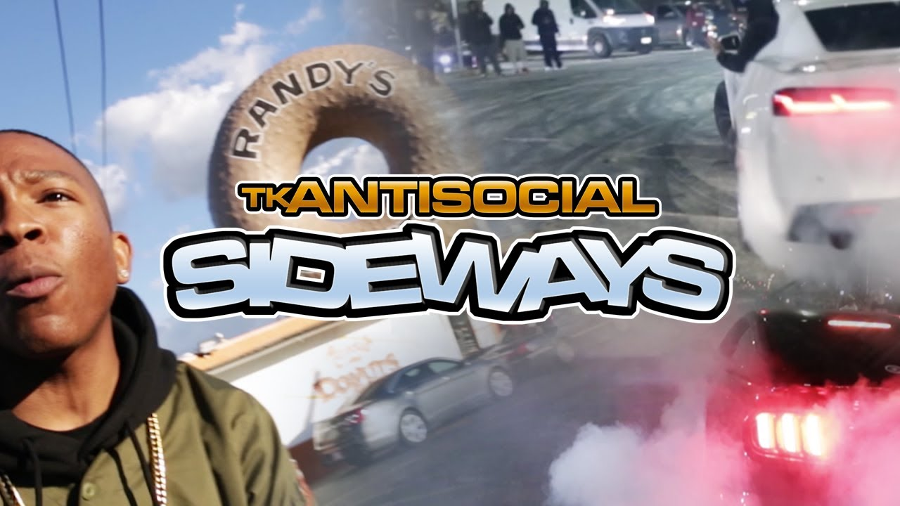 Tk Antisocial - Sideways ( Official Music Video )