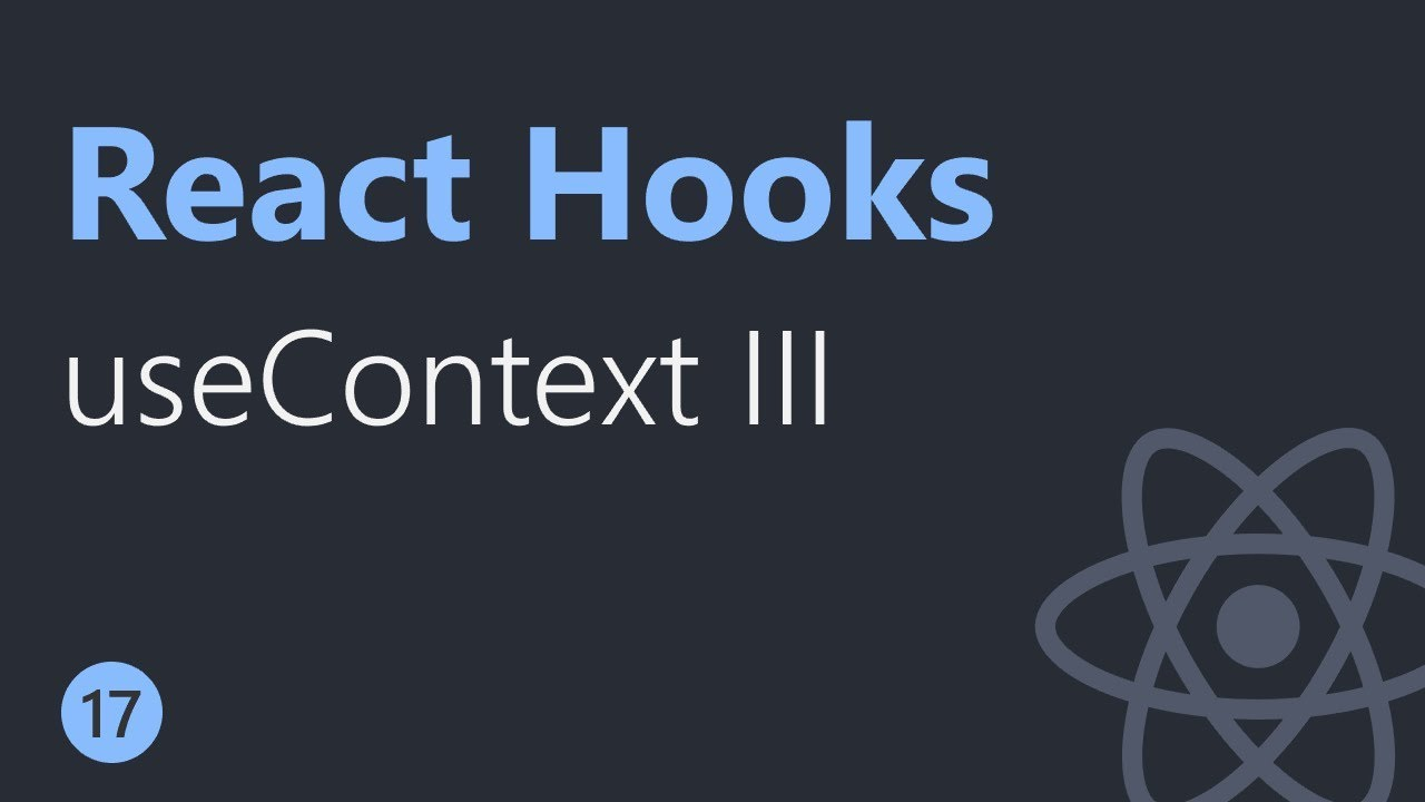 React Hooks Tutorial - 17 - useContext Hook Part 3