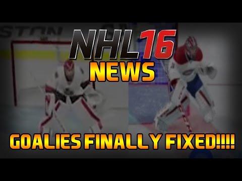 NHL 16 NEWS – GOALIES FINALLY FIXED!?!?!