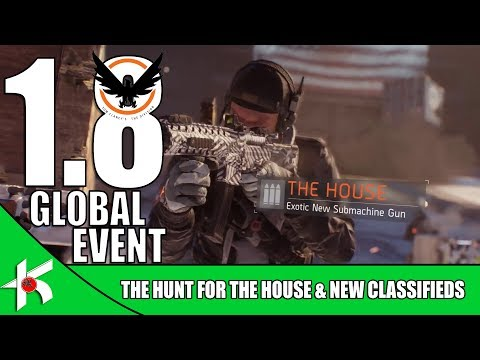 The Division | Patch 1.8 GLOBAL EVENT : The HUNT for THE HOUSE and CLASSIFIED GEAR