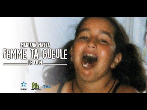 Mariana Mazza - Femme ta gueule, le film
