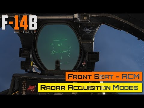 DCS World - F-14 Tomcat - Front Seat - ACM - Radar Acquisition Modes