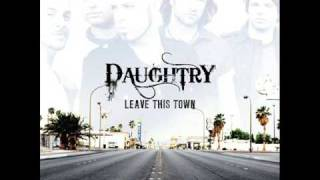 Daughtry ** Call Your Name ** Leave this Town (2009)