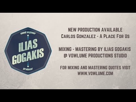 New Production | Carlos Gonzalez | A Place For Us