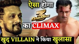 Dabangg 3's Villain Kichcha Sudeep Spills The Bean About The Climax !