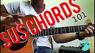Sus Chords 101  Guitar Lesson