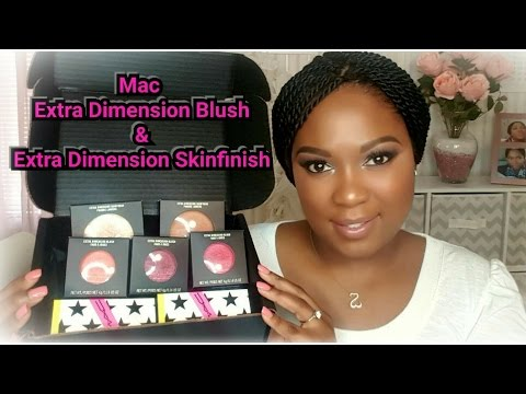 New MAC Extra Dimension Blushes & Skinfinishes | Dania Lanese |