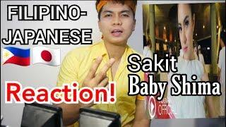FILIPINO-JAPANESE REACTION! Baby Shima - Sakit (Official Music Video NAGASWARA) #music