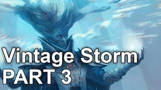 Vintage Storm: Part 3