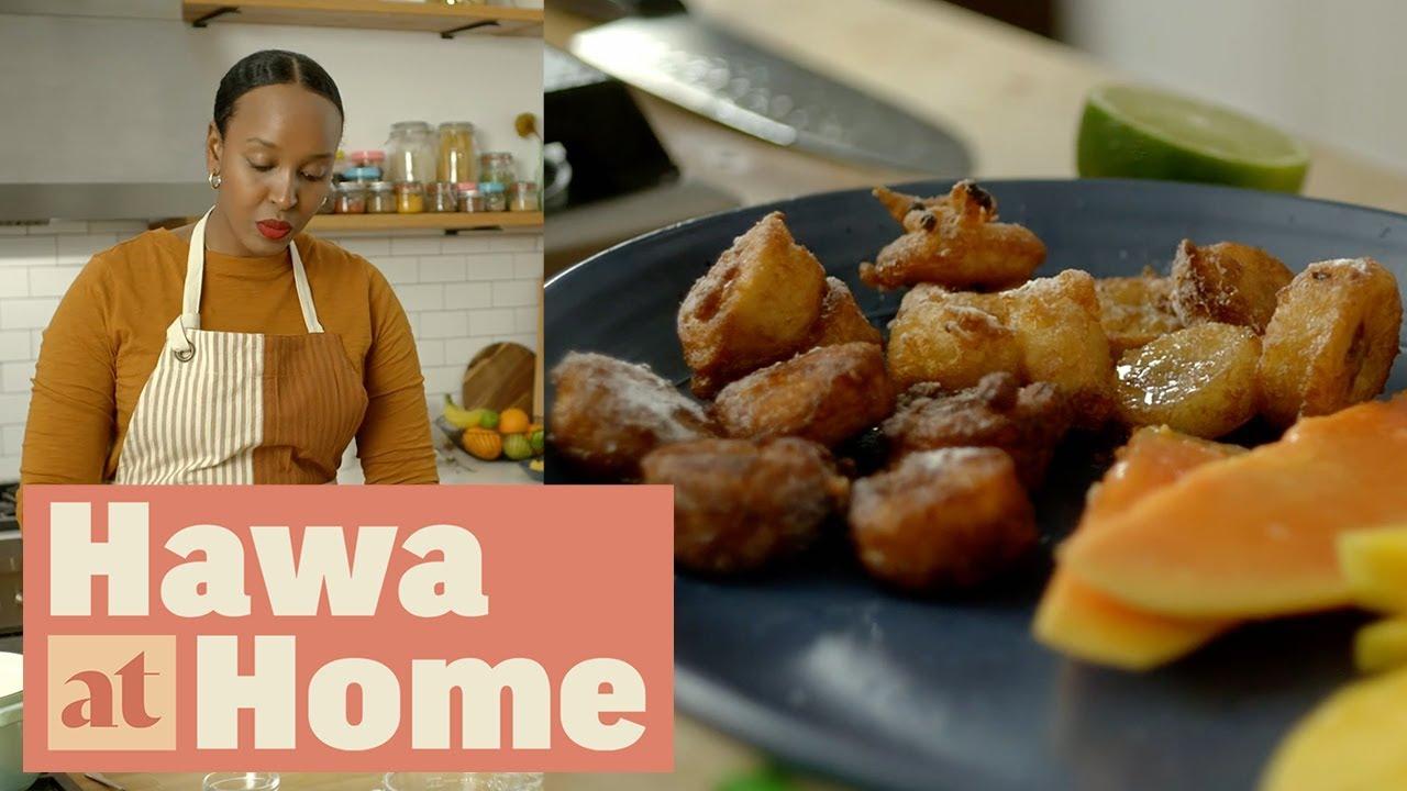 How to Make Mofo Akondro (Banana Fritters) | Hawa at Home | Food Network