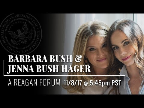 A Reagan Forum with Jenna Bush Hager & Barbara Bush — 11/8/17 @ 5:45PM PST