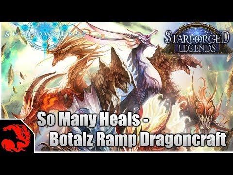 [Shadowverse] So Many Heals - Botalz Ramp Dragoncraft Starforged Legends Deck!