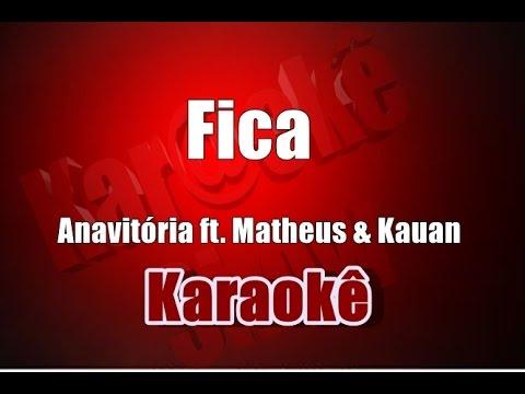 Antória - Fica ft. Matheus & Kauan - Karaokê Violão