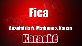 Baixar Anavitória - Fica ft. Matheus & Kauan - Karaokê (Violão Cover)