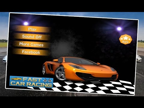 Fast Car Racing 2015 – 3D - Android Racing Game Video - Free Car Games
