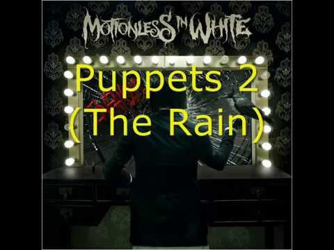 Motionless in White-Puppets Parts 1, 2, and 3