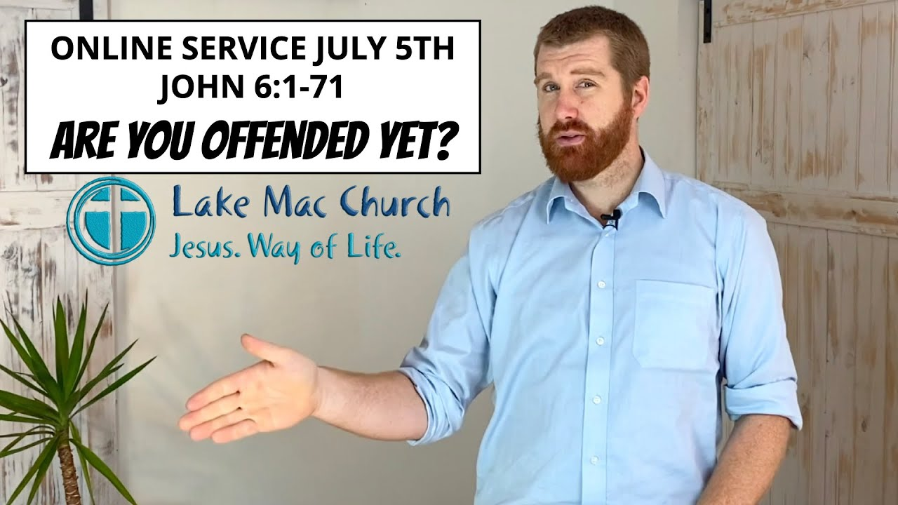 Church for July 5th – John 6:1-71