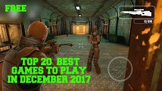 Top 20 New Android & iOS Games of December 2017 for free [AKAV]