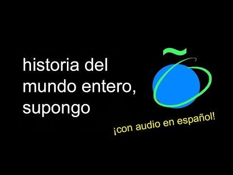 historia del mundo entero, supongo (history of the entire world, i guess) [FANDUB ESPAÑOL]