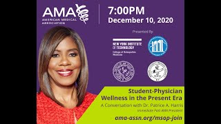 Student-Physician Wellness in the Present Era: A Conversation with Dr. Patrice A. Harris