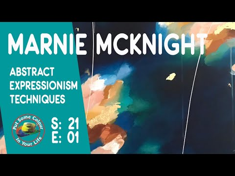 Abstract Expressionism With Marnie McKnight | Colour In Your Life