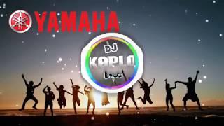 Jingle Yamaha Semakin Didepan [NOAH] Remix DJ KOPLO