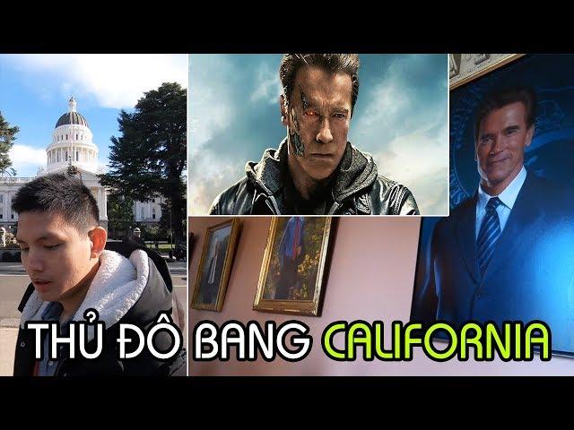 Vẻ đẹp Thủ Đô tiểu bang California | Nơi Arnold, Kẻ Hủy Diệt làm việc | Cuộc sống Mỹ ở California