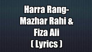 Harra Rang Song - Mazhar Rahi & Fiza Ali  Full Song  Lyrics 