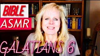 Christian ASMR   Galatians 6 BIBLE Reading SOFT SPOKEN   Bible ASMR  for Sleep, Anxiety, Meditation screenshot 1