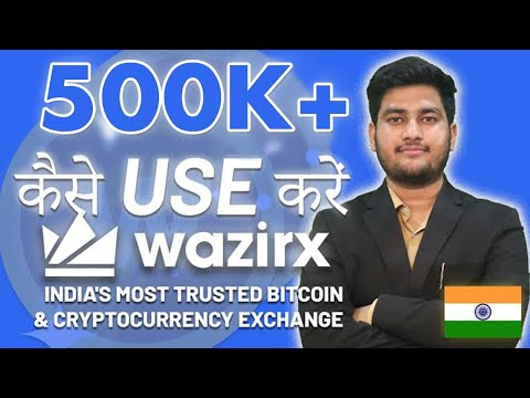 Step By Step Guide: How To Use WazirX