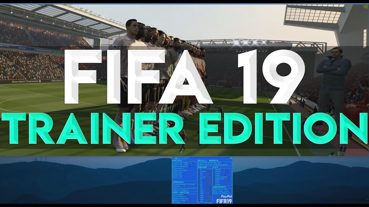 FIFA 19 - Free Trainer Edition (Ultimate Team 99 Hack ...
