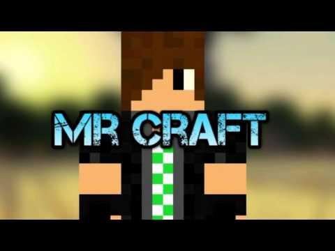 intro pour Mr Craft