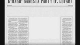 K MARO Gangsta Party Featuring LOVAH