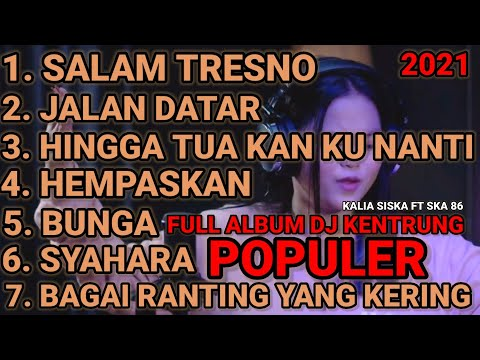 kalian-siska-ft-ska-86-dj-kentrung-full-album-|-salam-tresno