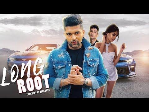 [ Beat ] Long Root - Guru Randhawa | Jasmin Walia | zack Knight | Type Beat | 2018 Jack Love