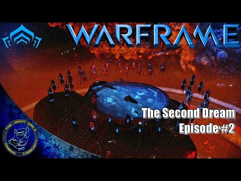 Warframe: (E02) The Second Dream Quest   Find The Sentient Fragments