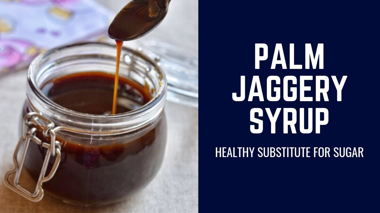 Palm Jaggery Syrup Recipe- How to make Palm Jaggery Syrup at home|  Karuppati Paagu