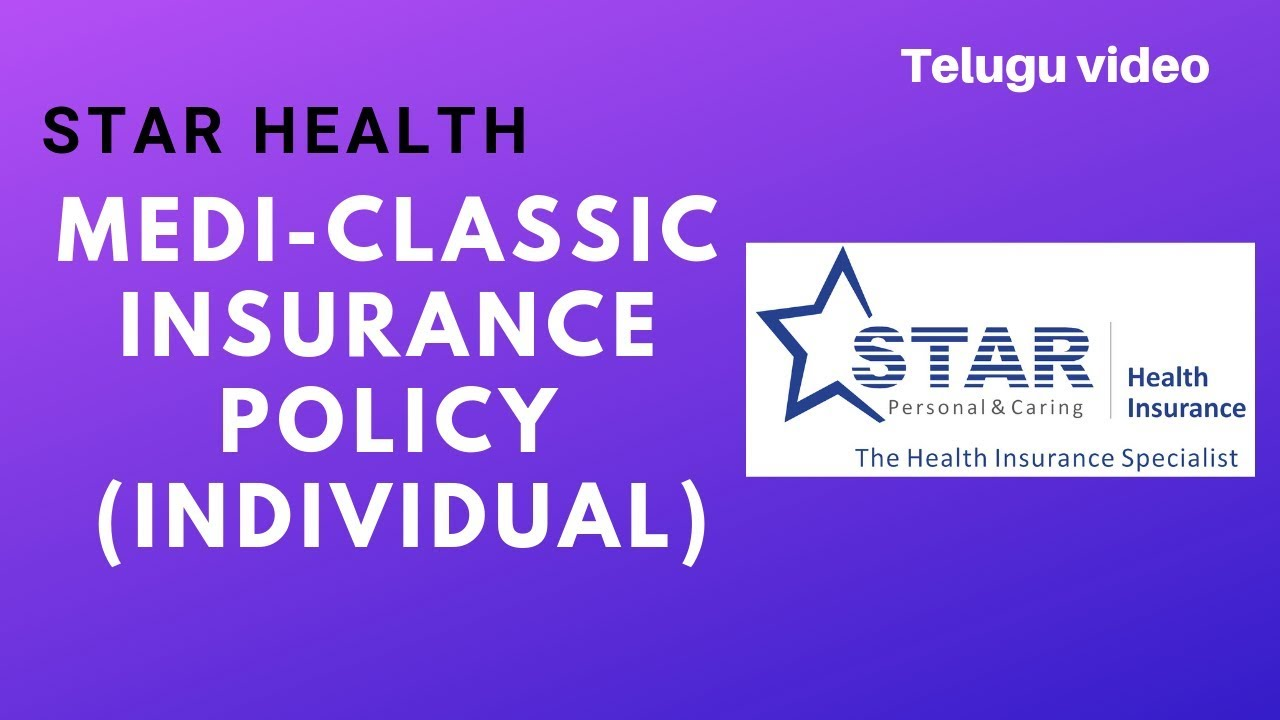 Star Health Medi classic insurance policy INDIVIDUAL in ...