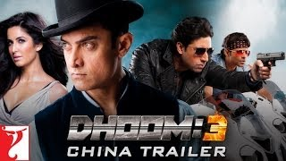 DHOOM:3 - CHINA Trailer (with Mandarin Subtitles)