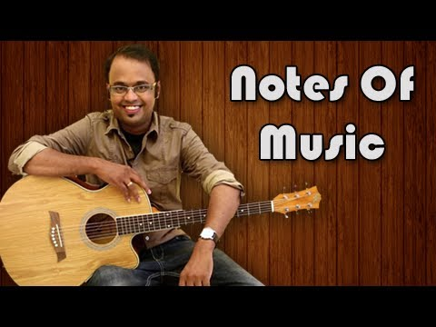 Notes Of Music - Guitar Tutorial For Beginners