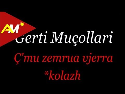 Gerti Mucollari - C'mu zemrua vjerra (Kolazh dasme)