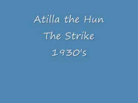 Atilla the Hun - The Strike