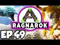 ARK: Ragnarok Ep.49 - DO YOU KNOW DA WAE TO GIANT QUEEN BEE DINOSAURS!!! (Modded Dinosaurs Gameplay)