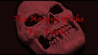 The Horror of Poe - The Masque of the Red Death