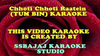 Chhoti Chhoti Raatein (TUM BIN) Paid_Karaoke SAMPLE